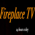 Fireplace TV